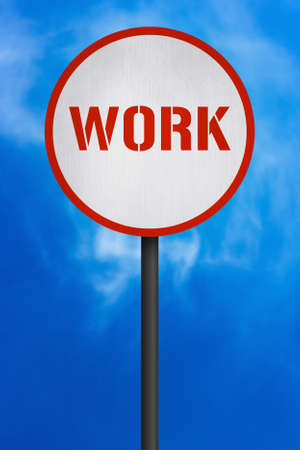 Work Road Sign photo