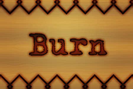 quemadura: Burn Pirograbado