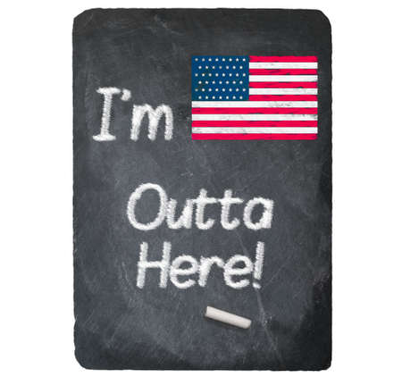 chalky: Im outta here text message written in chalk on a chalky natural slate blackboard isolated against white background with copy space Stock Photo