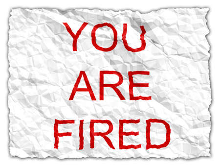 insufficient: You are fired - including (without drop shadows) Stock Photo