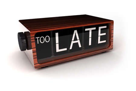 too late: conceptual image of an alarm clock showing that you are too late