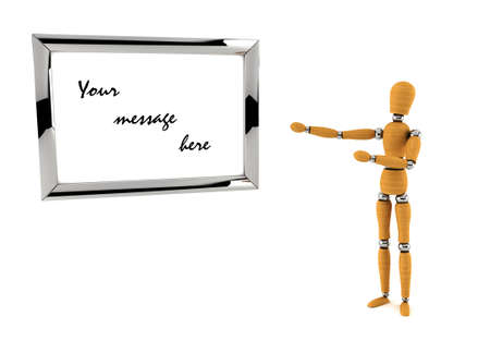 interact: Wooden mannequin in front of a metal frame with your custom message over white background