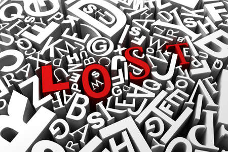 unstructured: Concept image of being lost - red letters spelling lost