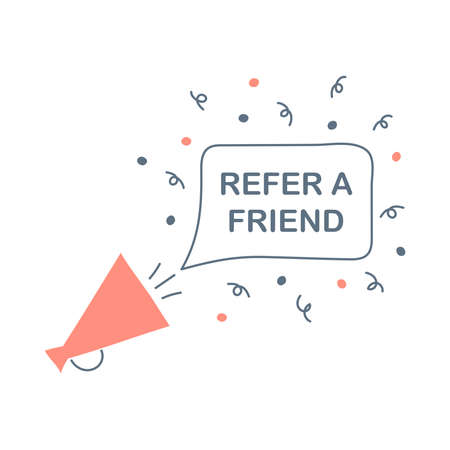 Megaphone or loudspeaker with refer a friend speech bubble. Promotion, message, offer, PR, announcement. Banner for business, marketing or advertising. Flat line modern on white.