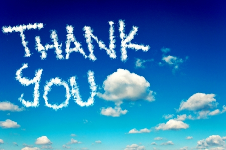 you are welcome: Interesting cloudscape and clear sky with thank you letters