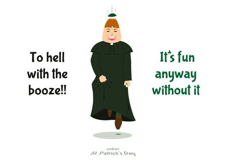 Sober St. Patricks day - propaganda banner, poster, vector illustration. Illustration