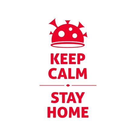 Keep calm, stay home, coronavirus quarantine motivational banner. Covid-19 pandemia preventive action poster. Quote vector illustration. Vectores