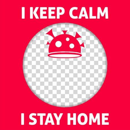 I keep calm, I stay home - motivational social media banner, coronavirus vector mockup, covid-19 post, insert your content.