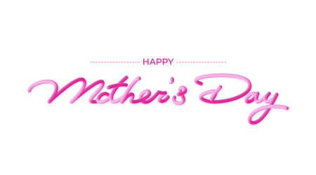 Happy Mothers Day 3D text vector illustration calligraphy Background