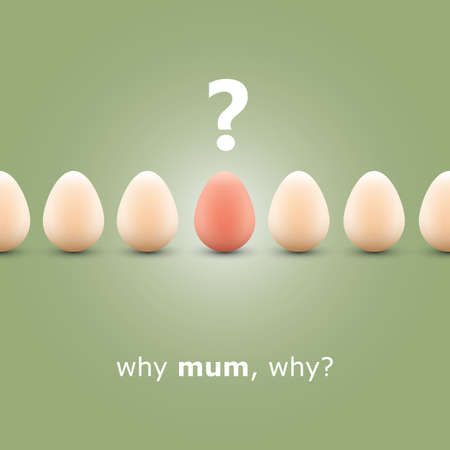 Why mum, why  - Egg concept background Stock Vector - 12778500