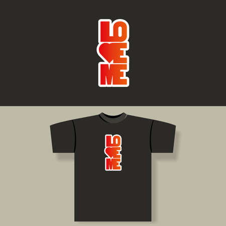 Love Me - T-shirt Design Vector