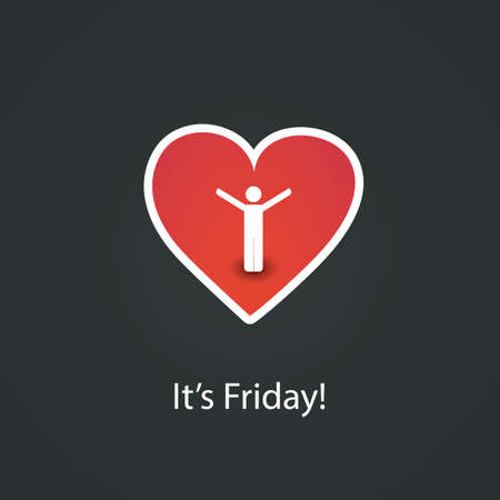 end of a long day: It s Friday  - Heart Design Concept