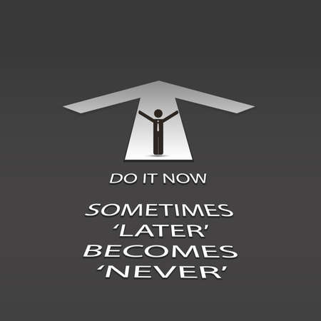 later: Do It Now - Arrow Design with Businessman