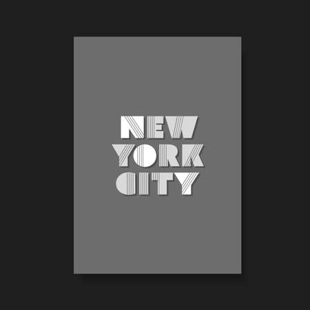 screen print: New York City  Bold Typographic Design for Flyer Book Cover or Screen Print TShirt Design Illustration