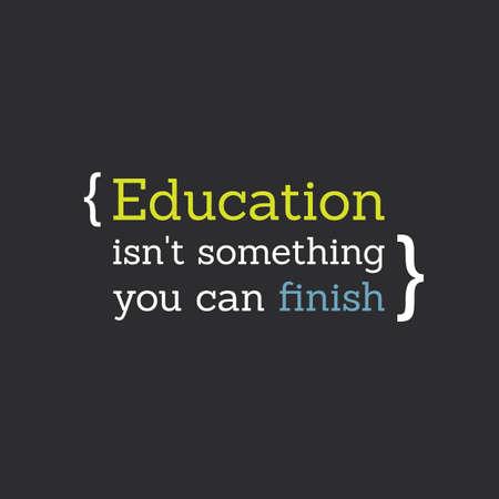 Inspirational Citaat - onderwijs is niet iets wat je kunt Finish - Een leven lang leren Stock Illustratie