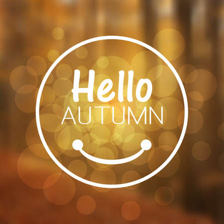 Inspirational Sentence - Hello autumn on a Blurred Background Illustration