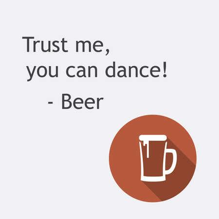 私は踊ることができる - アイコン、背景デザイン テンプレートとビール カードを信頼します。
