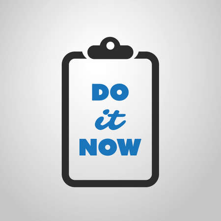 persistence: Do It Now - Inspirational Quote, Slogan, Saying - Simple Abstract Success Concept Design, Illustration with Label on a Notepad Illustration