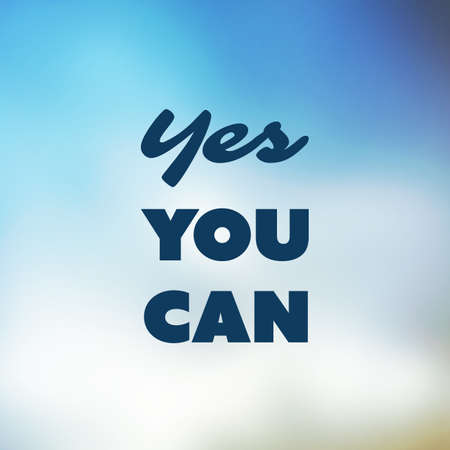 can yes you can: Yes You Can - Inspirational Quote, Slogan, Saying - Success Concept Illustration with Label on Shimmering Blue Blurry Background