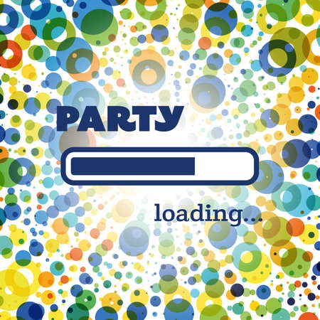 young people party: Party Loading - Inspirational Quote, Slogan, Saying, Writing - Progress Bar with Party Label