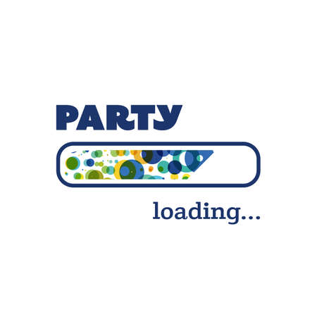 saturday night: Party Loading - Inspirational Quote, Slogan, Saying, Writing - Progress Bar with Party Label