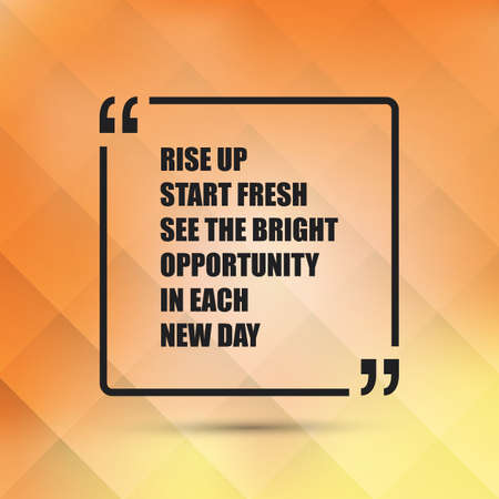 fresh start: Rise Up Start Fresh See the Bright Opportunity in Each New Day - Inspirational Quote