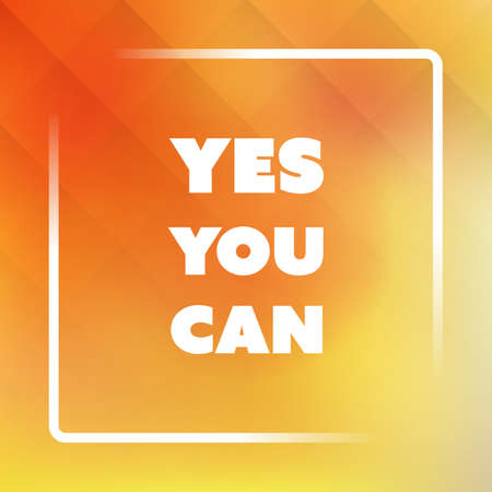 can yes you can: Yes You Can - Inspirational Quote, Slogan, Saying - Success Concept Illustration with Label on a Yellow Background Illustration
