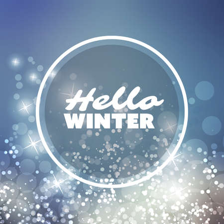 hopes: Hello Winter - Quote, Slogan, Saying on a Blurred Background Illustration