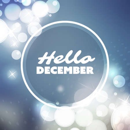 december background: Hello December Quote, Slogan, Saying on a Blurred Background