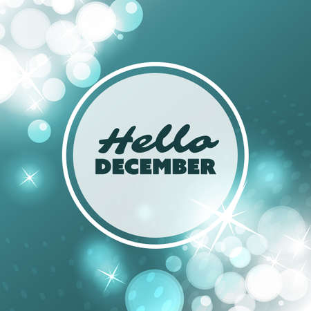december background: Hello December - Quote, Slogan, Saying on a Blurred Background
