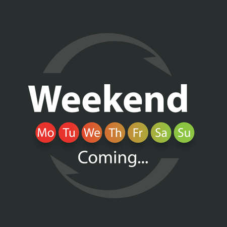 weekend: Weekend Coming - Vector Illustration