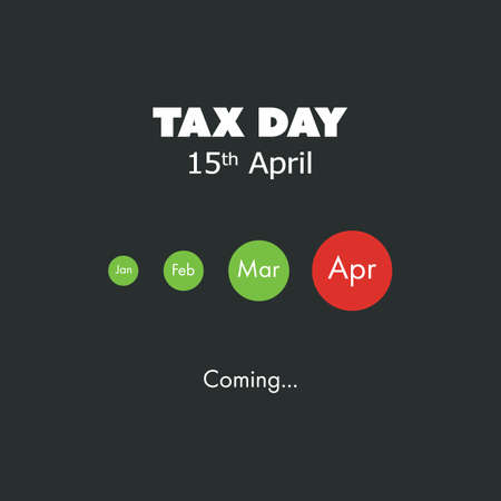 reckoning: Tax Day Is Coming - Design Template - USA Tax Deadline: 15th April