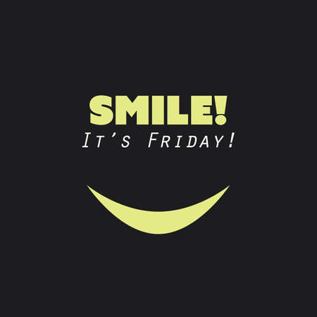 black yellow: Smile! Its Friday! - Weekend is Coming Background Design Concept With Funny Face