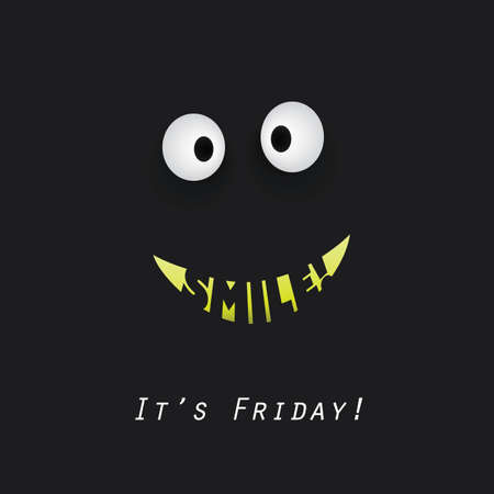 better days: Smile! Its Friday! - Weekend is Coming Background Design Concept With Funny Face
