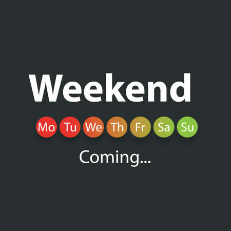 positiveness: Weekends Coming Soon - Vector Illustration