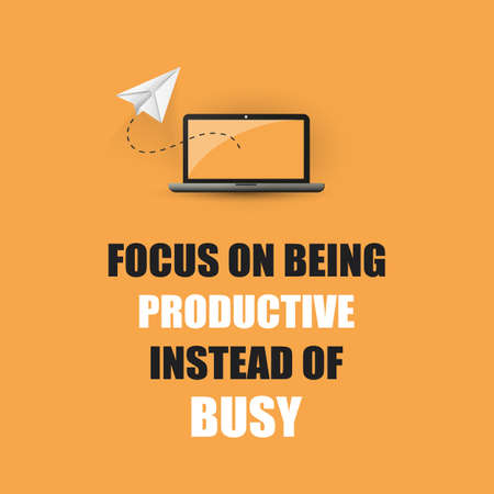 Focus On Being Productive Instead Of Busy - Inspirational Quote, Slogan, Saying On Orange Background