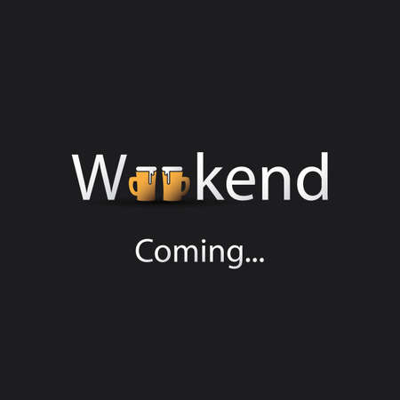 inscription: Weekends Coming Banner With Beer Mugs