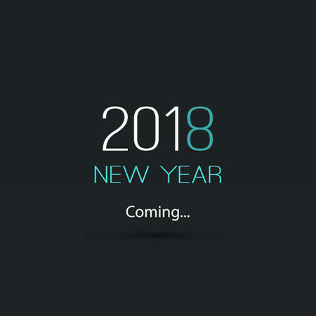 New Years Coming - 2018 black background Vector illustration.