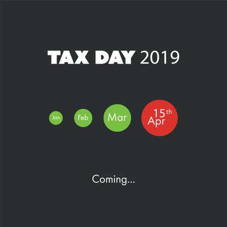 Tax Day Is Coming, Design Template - USA Tax Deadline, Due Date for Federal Income Tax Returns: 15th April 2019 Vecteurs