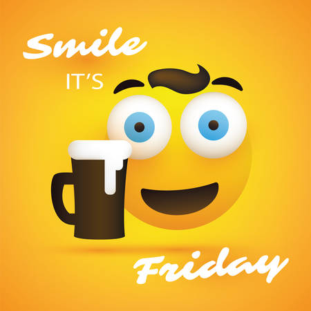 Smile! Its Friday - Banner With Squint Pop Out Eyes Emoji and a Glass of Beer