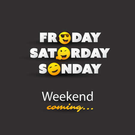 Weekend's Coming Typescript With Winking and Smiling Emoticons