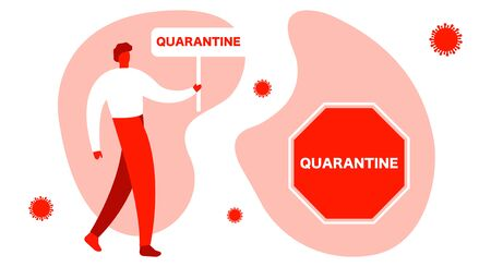 Coronavirus Protection Banner Quarantine Conceptual poster man, with abstract protection. Bright illustration on a white background. Realistic style. Flat vector illustration of a man with a banner over his head. The poster says quarantine. Warning, isolation, danger. Banco de Imagens - 144268279