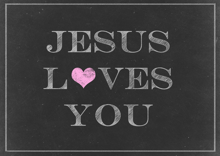 loves: Chalk drawing - Jesus Loves You Concept on a Chalkboard
