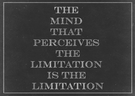 limitation: Chalk drawing - concept of The mind that perceives the limitation is the limitationl
