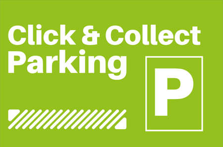 Click And Collect Parking Sign on a green background
