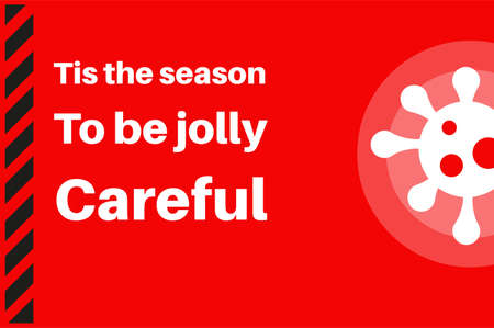 Tis the season to be jolly careful Vector Illustration with virus