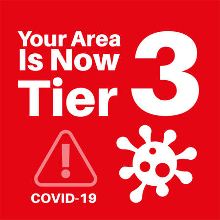 Your area is now in tier 1 covid information vector illustration on a red background