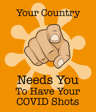 Your country needs you to have your covid shots - Vector Illustration on an orange background with pointing finger Vektorové ilustrace