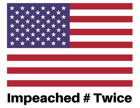 Impeached # Twice  with US flag on a white background Иллюстрация