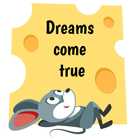 Mouse is daydreaming. Make your dreams come true. Quote motivation inspiration phrase. Иллюстрация